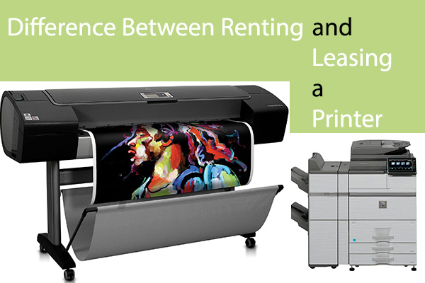 Renting and leasing a printer